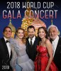 World Cup Gala Concert 2018, Moscow HD (Blu-ray)
