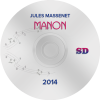 Manon 2014, Vienna SD (DVD)