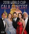 World Cup Gala Concert 2018, Moscow SD (DVD)